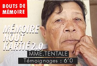 Madame TANTALE mémoire nout kartié