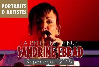 La belle inconnue, Sandrine EBRARD