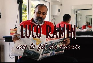 Luco RAMIN sur le fil du rasoir